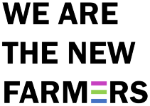 We Are The New Farmers