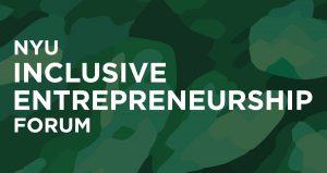 NYU Inclusive Entrepreneurship Forum