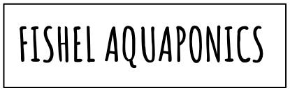 Fishel Aquaponics