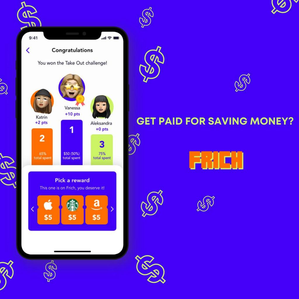 """Screenshot of the Frich app next to """"Get paid for saving money? Use Frich!"""""""